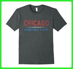 Mens Chicago Land That I Love T-Shirt 4th of July Retro Flag  Large Dark Heather - Retro shirts (*Amazon Partner-Link)