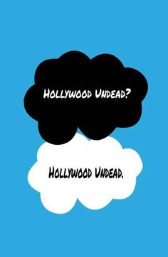 Hollywood Undead? Hollywood Undead.