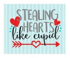THIS IS A DIGITAL LISTING. NO ITEM WILL BE MAILED. YOU WILL BE ABLE TO DOWNLOAD YOUR PURCHASE ONCE PAYMENT IS RECEIVED.  YOU MUST HAVE A CUTTING MACHINE TO USE THIS FILE.  *****Please check with your machines ability to use these files. Design: Stealing Hearts Like Cupid  Files you will receive: .SVG .PNG (300 dpi transparent background) .JPG (300 dpi white background) .EPS .DXF .FCM .Studio3 (free)  The files you download will not contain watermarks and will have a white/ transparent ba...