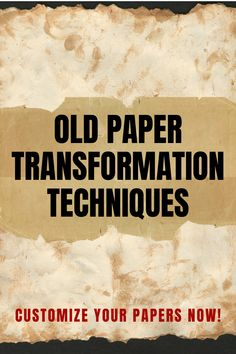 Want to find out how to age paper? 6 easy ways to make an old paper effect and give your papers a vintage design. Get a FREE printable with all the recipes to make your paper look old Craft Projects For Adults, Easy Craft Projects, Arts And Crafts Projects, Craft Ideas, 3d Paper Projects, Paper Crafts, How To Age Paper, Look Older, Old Paper
