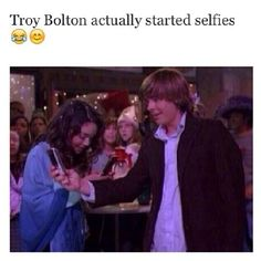 Haha I hate High School Musical, but this is pretty great. Selfies. Troy Bolton.