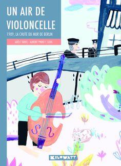 un air de violoncelle, roman sur la chute du mur de#Berlin #allemagne #roman
