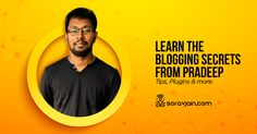 An Interview with Pradeep Kumar – Founder of HellBound Bloggers (HBB) Online Interview, Tips, Blog, Counseling