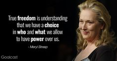 You don't get to where Meryl Streep is without picking up a good deal of life wisdom along the way. Here are our Top 15 Most Inspiring Meryl Streep Quotes. Wise Quotes, Quotable Quotes, Great Quotes, Motivational Quotes, Inspirational Quotes, Quotes By Famous People, Quotes To Live By, Freedom Quotes Life, Meryl Streep Quotes