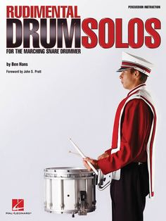 Hal Leonard Rudimental Drum Solos for The Marching Snare Drummer Drum Solo, Drum Music, Drum Rudiments, Marching Snare Drum, Drumline, Drum Lessons, Online Music Stores, Workout Warm Up, Percussion