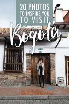20 Photos to Inspire You to Visit Bogotá