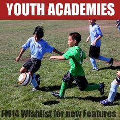 Football Manager 2014 wishlist - Part 2: Be able to create youth academies and revamp youth intake  Read more:  http://www.mypassion4footballmanager.com/2013/06/football-manager-2014-wishlist-create-youth-academy.html