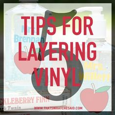 5 Tips for Layering Vinyl at thatswhatchesaid.com