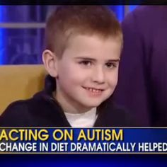 Boy Recovers From Autism By Removing Dairy and Gluten - Strong Evidence Links Vaccines to Autism - Acting on Autism - Change in Diet Dramatically Helped
