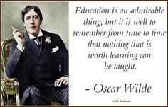 Not only witty, but a very wise man, too!