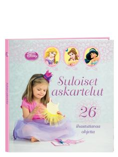 Suloiset askartelut -kirjan ohjeilla pienetkin prinsessat pääsevät kokeilemaan luovuuttaan! Kirjasta löytyy 26 kekseliästä ohjetta, joista suurimpaan osaan tarvikkeet löytyvät kodin kaappien kätköistä tai tavallisen kaupan hyllystä.