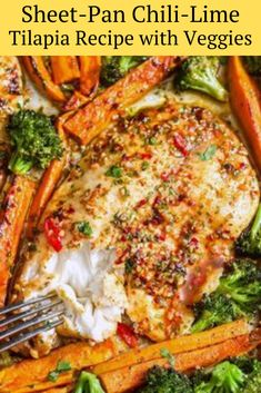This recipe for Sheet-Pan Chili-Lime Tilapia a Mexican-inspired meal ready in just 15 minutes quick on a single pan! Gluten-free and really healthy dairy-free is easy to prepare.