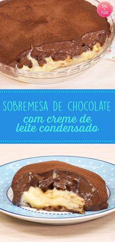 Sobremesa de travessa. Doce em camadas. Chocolate e creme de leite condensado. Prático e fácil. Páscoa, dias das mães, Natal.