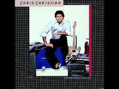 Let The Music Start (1984) - Chris Christian (Full Album)
