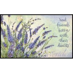 "LANG - Indoor/Outdoor Door Mat - ""Lavender"", Exclusive Artwork by Jane Shasky - True Quotes, Bible Quotes, Great Quotes, Bible Verses, Inspirational Quotes, Qoutes, Real Friends, Friendship Quotes, Positive Quotes"