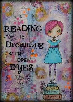 Reading is dreaming with open eyes. {Bookworms and Bibliophiles Love Reading} I Love Books, Great Books, Books To Read, My Books, Reading Quotes, Book Quotes, Reading Books, Book Sayings, Quotes Quotes