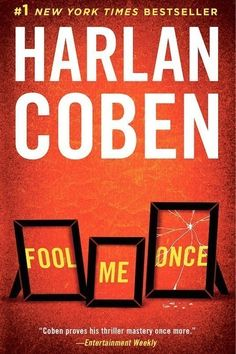 "<i><a href=""https://www.amazon.com/dp/110198435X/?tag=buzz0f-20"" target=""_blank"">Fool Me Once</a></i> by Harlan Coben"