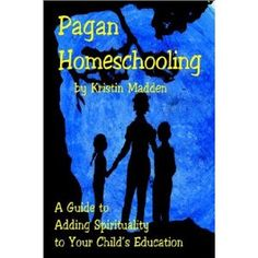 Pagan Homeschooling by Kristin Madden New Books, Books To Read, Parenting Books, Book Themes, Wiccan, Witchcraft, Magick, Home Schooling, Homeschool Curriculum