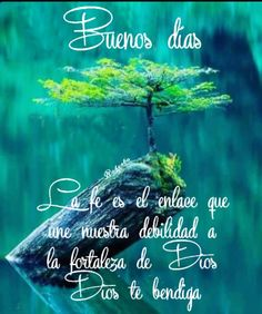 Spanish Greetings, Morning Quotes, Home Remedies, Good Morning, Islam, Nostalgia, God, Inspirational Quotes, Pretty Quotes