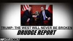 Donald Trump: The West Will Never Be Broken