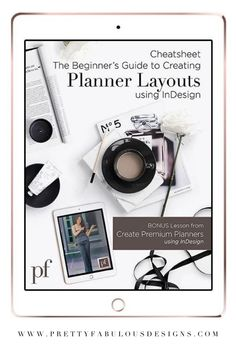 Cheat sheet and beginners guide to creating planer layouts using InDesign.