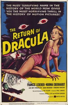 The Return of Dracula is a 1958 horror film starring Francis Lederer as Dracula. The female lead, Rachel, is played by Norma Eberhardt. It is filmed in black and white (with a brief color shot of blood) and directed by Paul Landres.