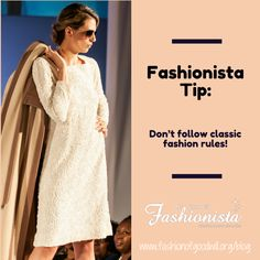 Don't follow classic fashion rules! Exhibit A - who ever said no white after labor day clearly never rocked a winter white. Don't stow away those white skinnies after summer. Keep them around and pair them with an oversized sweater and chunky heeled ankle boot for a crisp winter look.