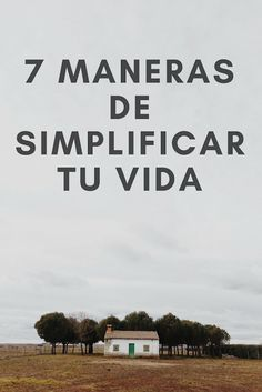 7 maneras de simplificar tu vida | The Queen Snow White