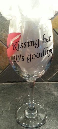 30th Birthday Glass, Vinyl on wine glass
