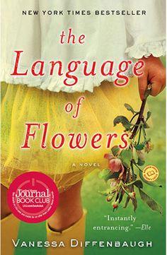 Good Reads: Spring Reading List The Language of Flowers- Vanessa Diffenbaugh