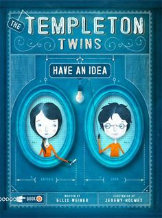 the tempelton twins have and idea by ellis weiner