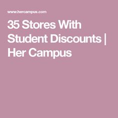 35 Stores With Student Discounts | Her Campus