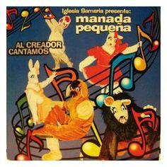"""(1) TRABAJO Manada Pequeña """"Al creador cantamos"""" Editado en 2003. Género infantil.Musica y letra Abel linares"""