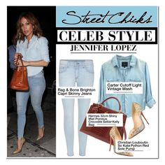 """Celeb Style: Jennifer Lopez"" by ellize-back ❤ liked on Polyvore featuring rag & bone, Hermès, Christian Louboutin and Jennifer Lopez"