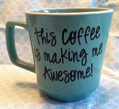 This Coffee is Making Me Awesome... yes. Yes it is....  ThePoshShoppe on Etsy