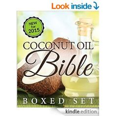 Coconut Oil Bible: (Boxed Set): Benefits, Remedies and Tips for Beauty and Wight Loss - Kindle edition by Speedy Publishing. Professional & Technical Kindle eBooks @ Amazon.com.