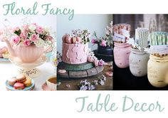 Eleven Oh Seven. Summer Celebrations - Birthday Party: Floral Fancy, Table Decor