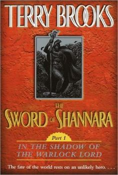 Shannara Reading Order | The Sword of Shannara, Part I: In the Shadow of the Warlock Lord by ...