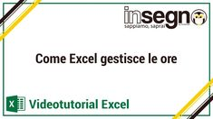 Come Excel gestisce le ore Education, Onderwijs, Learning