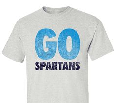 High School Impressions search HS-101-W; Distressed Go Spartans Spirit Wear T-Shirts- Create your own design for t-shirts, hoodies, sweatshirts. Choose your Text, Ink and Garment Colors.