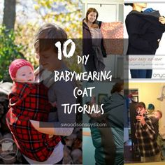 A round up of DIY babywearing coat /cover tutorials - 10 different ideas for making your own coat to keep you & baby warm. Includes a no sew option!