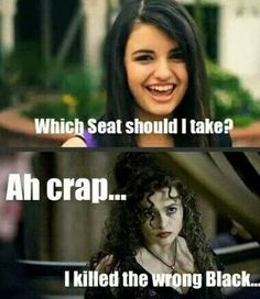 Yes. Yes you did bellatrix. ( I can't STAND Rebecca black!!!)