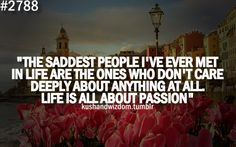 Life is all about Passion