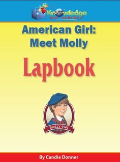 American Girl - Meet Molly Lapbook - Knowledge Box Central |  | All Lapbooks | Literature & Grammar | Government & History | Children's Books | American GirlCurrClick