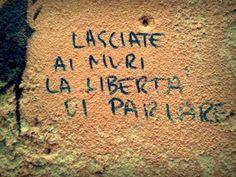 Star Walls - Scritte sui muri. — Muri liberi