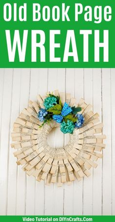 Turn an old book into this stunning folded book page paper wreath. Follow this simple step by step tutorial to making your own wreath with flower accents. This is a great old book page craft to add beauty to any room of your home. I love how this is a cute summer wreath easy to customize! #PaperWreath #OldBookPageCraft #PaperCraft #SummerWreath #PorchDecor Wreath Hanger, Diy Wreath, Wreaths, Easy Diy Crafts, Crafts To Make, Sheet Music Crafts, Make Your Own Wreath, Book Page Wreath, Instead Of Flowers