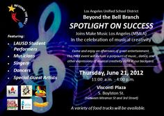 An afternoon of music, dance, and more from our talented LAUSD students!  Yes, it's FREE!  Thursday, June 21st.