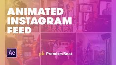 Animate Instagram in After Effects + Free AE File | PremiumBeat.com - YouTube