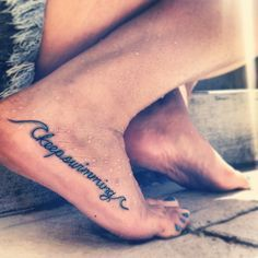 just keep swimming foot tattoo