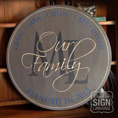 Blended family name sign available on Etsy. Makes a perfect Wedding, Anniverary, Housewarming or Realtor Gift - Personalized Blended Date Family Name Sign - Monogram Initial Round Sign - Hand Painted Wood Sign in various sizes - combined family - second marriage - remarried with kids